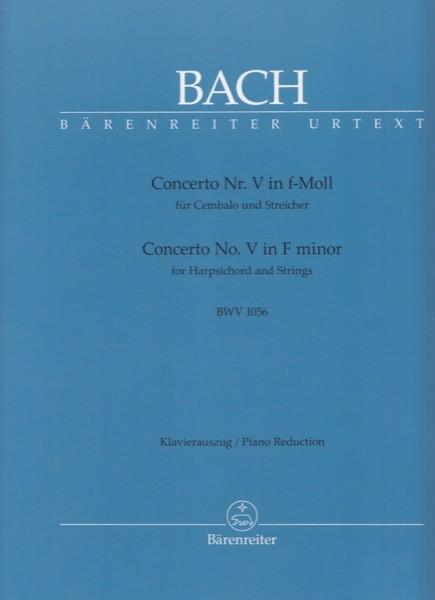 Bach, Johann Sebastian : Concerto V BWV 1056 per Clavicembalo e Orchestra, riduzione per 2 Clavicembali. Urtext