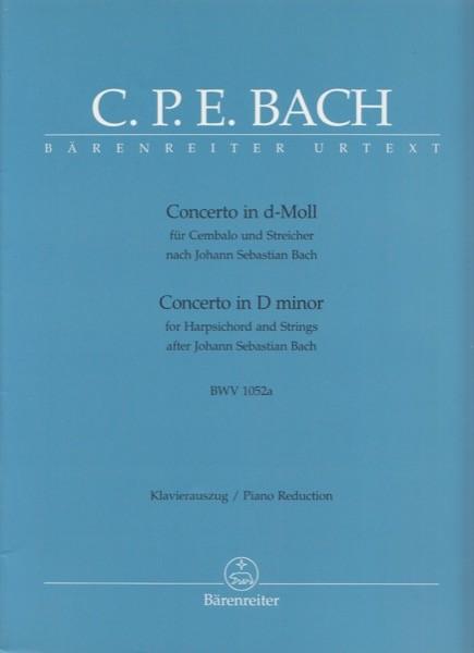 Bach, C.P.E. : Concerto in re minore per Clavicembalo e archi da J.S. Bach BWV 1052a, riduzione per 2 Clavicembali. Urtext