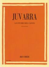 Juvarra, A. : Lo studio del Canto. Tecnica ed esercizi