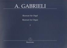 Gabrieli, A. : Composizioni per Organo e Cavicembalo, vol. II: Ricercari, parte I. Urtext
