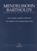 Mendelssohn Bartholdy, Felix : New Edition of the Complete Organ Works, vol. I