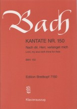 Bach, J.S. : Cantata BWV 150, Nach dir, Herr, verlanget mich, per Canto e Pianoforte