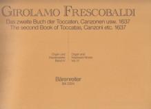 Frescobaldi, G. : Composizioni per Organo e Clavicembalo, vol. IV: Second book of Toccatas, Canzonas... (1637)