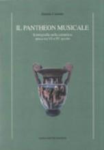 Castaldo, D. : Il Pantheon musicale. Iconografia nella ceramica attica tra VI e IV secolo