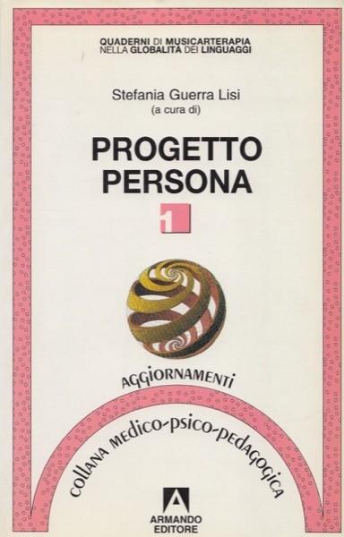 AA.VV. : Progetto Persona. A cura di S. Guerra Lisi