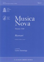AA.VV. : Musica Nova, Venezia 1540. Ricercari