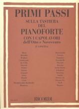 AA.VV. : Primi passi sulla tastiera del Pianoforte, con i capolavori dell'Ottocento e del Novecento