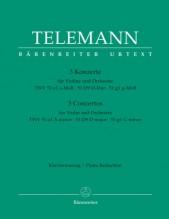 Telemann, G.Ph. : 3 Concerti per Violino e Orchestra. Riduzione per Violino e Pianoforte