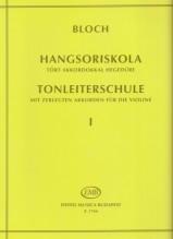 Bloch, J. : Scuola delle scale per Violino op. 5, vol. I