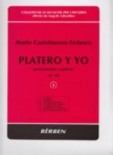Castelnuovo-Tedesco, M. : Platero y yo op. 190. Vol. 1: nn. 1-7, per Voce narrante e Chitarra