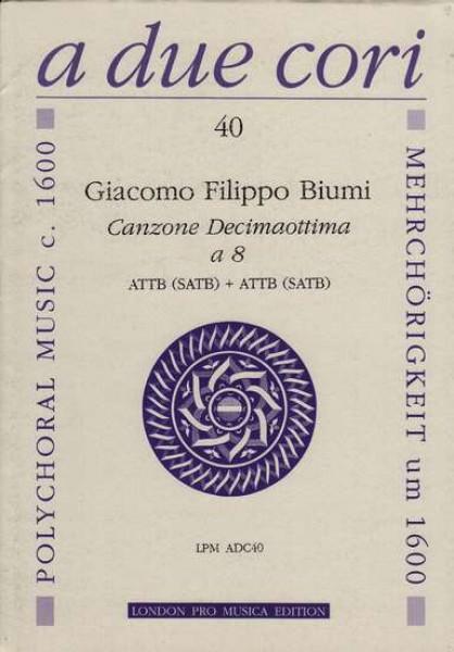 Biumi, G. F. : Canzone XVIII per 8 strumenti in 2 cori (AATTTTBB opp. SSAATTBB)