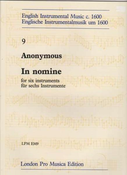 Anonimi : In nomine per 6 strumenti, (Viole da Gamba o Flauti dolci)