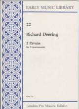 Deering, R. : 2 pavane per 5 strumenti