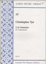 Tye, C. : 2 In nomine per 5 strumenti