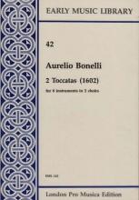 Bonelli, A. : 2 toccate 1602 per 8 strumenti in 2 cori