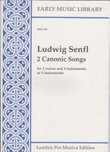 Senfl, L. : 2 canonic songs per 2 Voci e 3 strumenti oppure per 5 strumenti (SATTB) (Thomas)