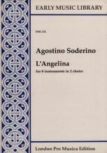Soderino, A. : L'Angelina per 8 strumenti in 2 cori (SSAATTBB) (Thomas)