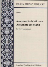 Anonimi : Assumpta est Maria per 4-5 strumenti (SATTB) (Thomas)