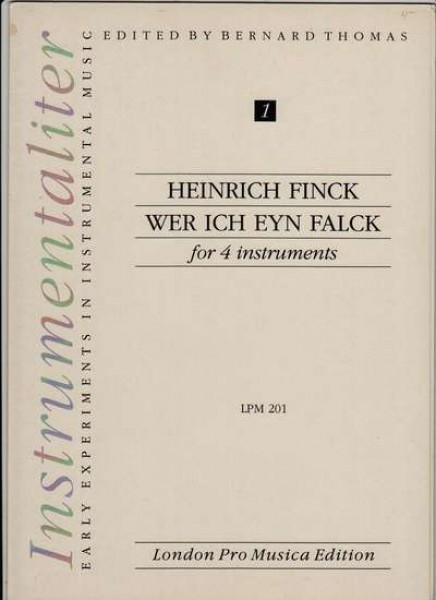 Finck, H. : Wer ich eyn Falck per 4 strumenti
