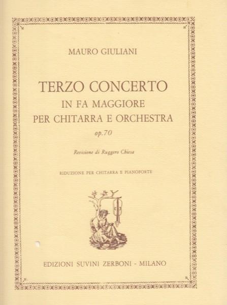 Giuliani, Mauro : Terzo concerto op. 70, per Chitarra e Orchestra. Riduzione per Chitarra e Pianoforte