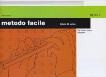 Alton, E.H. : Metodo facile per Flauto dolce soprano