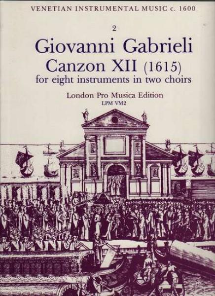 Gabrieli, G. : Canzon XII (1615) per 8 strumenti in 2 cori (SATB-SATB)