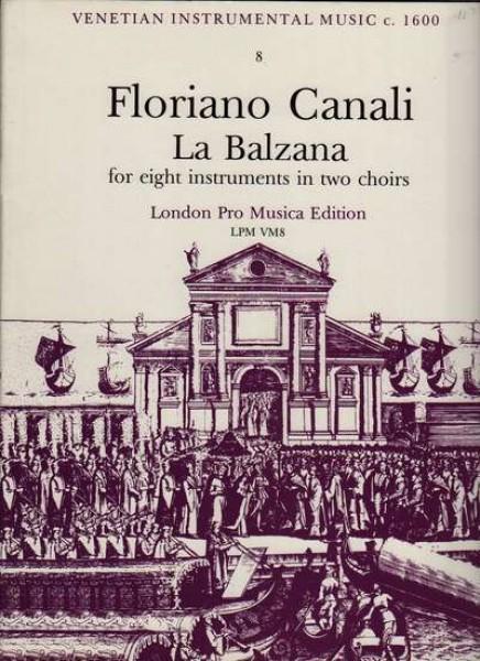 Canali, F. : La Balzana per 8 strumenti in 2 cori