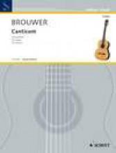Brouwer, L. : Canticum para Guitarra