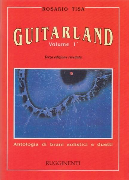AA.VV. : Guitarland. Antologia di brani solistici e duetti. Vol. 1