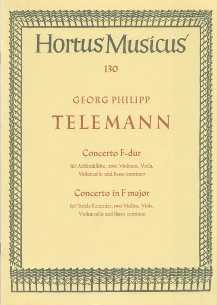 Telemann, G.Ph. : Concerto in fa per Flauto dolce Contralto, 2 Violini, Viola, Violoncello e Basso continuo. Partitura
