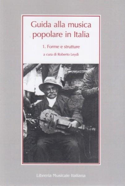 AA.VV. : Guida alla musica popolare in Italia. 1 Forme e strutture
