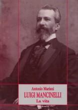 Mariani, A. : Luigi Mancinelli. La Vita