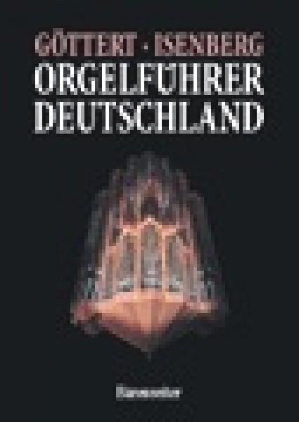 Göttert, K. H. - Isenberg, E. : Orgelführer Deutschland