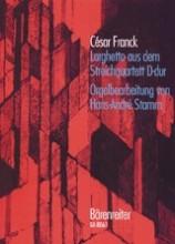 Franck, C. : Larghetto dal Quartetto per Archi. Arrangiamento per Organo