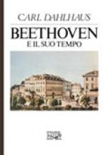 Dahlhaus, C. : Beethoven e il suo tempo