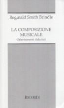 Smith Brindle, R. : La composizione musicale