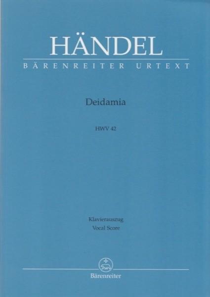 Händel, Georg Friedrich : Deidamia HWV 42, per Canto e Pianoforte. Urtext