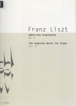 Liszt, Franz : The Complete Works for Organ, vol. VIII