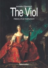 Otterstedt, A. : The Viol. History of an istrument