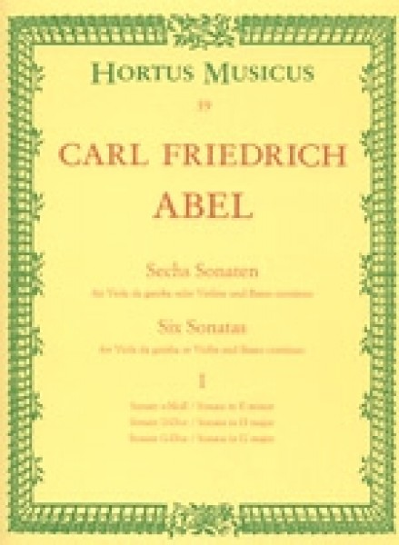 Abel, C.F. : Six Sonatas for Viola da gamba (Violin, Flute) and Basso continuo, Vol. I
