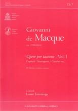 De Macque, G. : Opere per tastiera, vol. I. Capricci, stravaganze e canzoni, ecc...