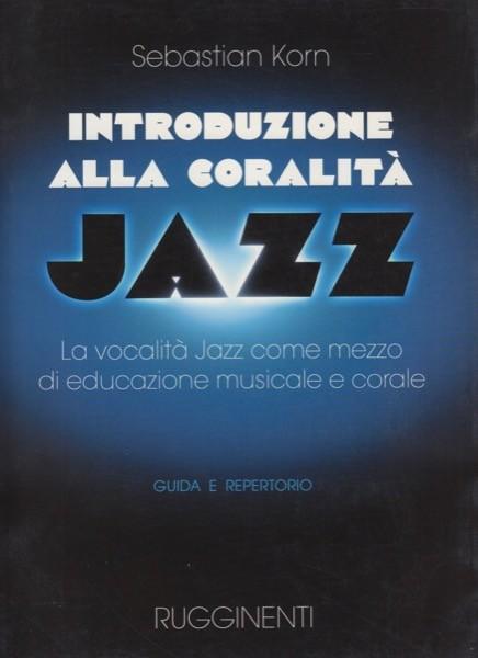 Korn, S. : Introduzione alla coralità Jazz