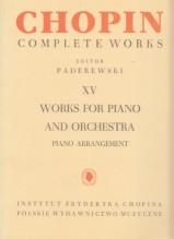Chopin, Frédéric : Works for Piano and Orchestra, riduzione per 2 Pianoforti