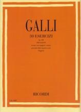 Galli, R. : 30 Esercizi op. 100 per Flauto traverso o Ottavino