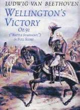"""Beethoven, L. van : Wellington's Victory, op. 91 """"Battle Symphony"""". Partitura"""