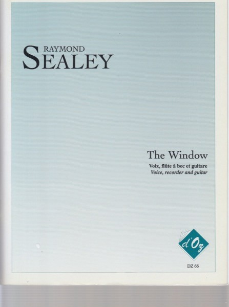 Sealey, R. : The Window, per Canto, Flauto dolce e Chitarra