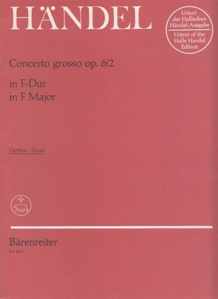 Händel, G.F. : Concerto grosso op. 6/2 in fa. Partitura