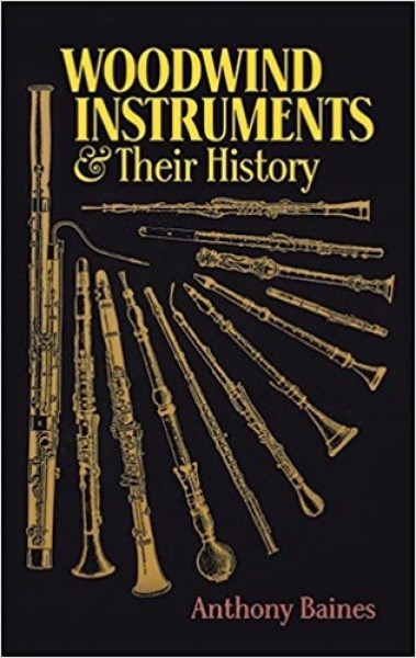 Baines, A. : Woodwind Instruments and Their History