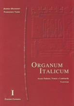 AA.VV. : Organum italicum, vol. I. Scuole padana, veneta e lombarda