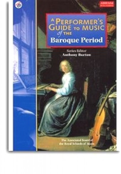 AA.VV. : A Performer's Guide to Music of the Baroque Period + CD (Burton)